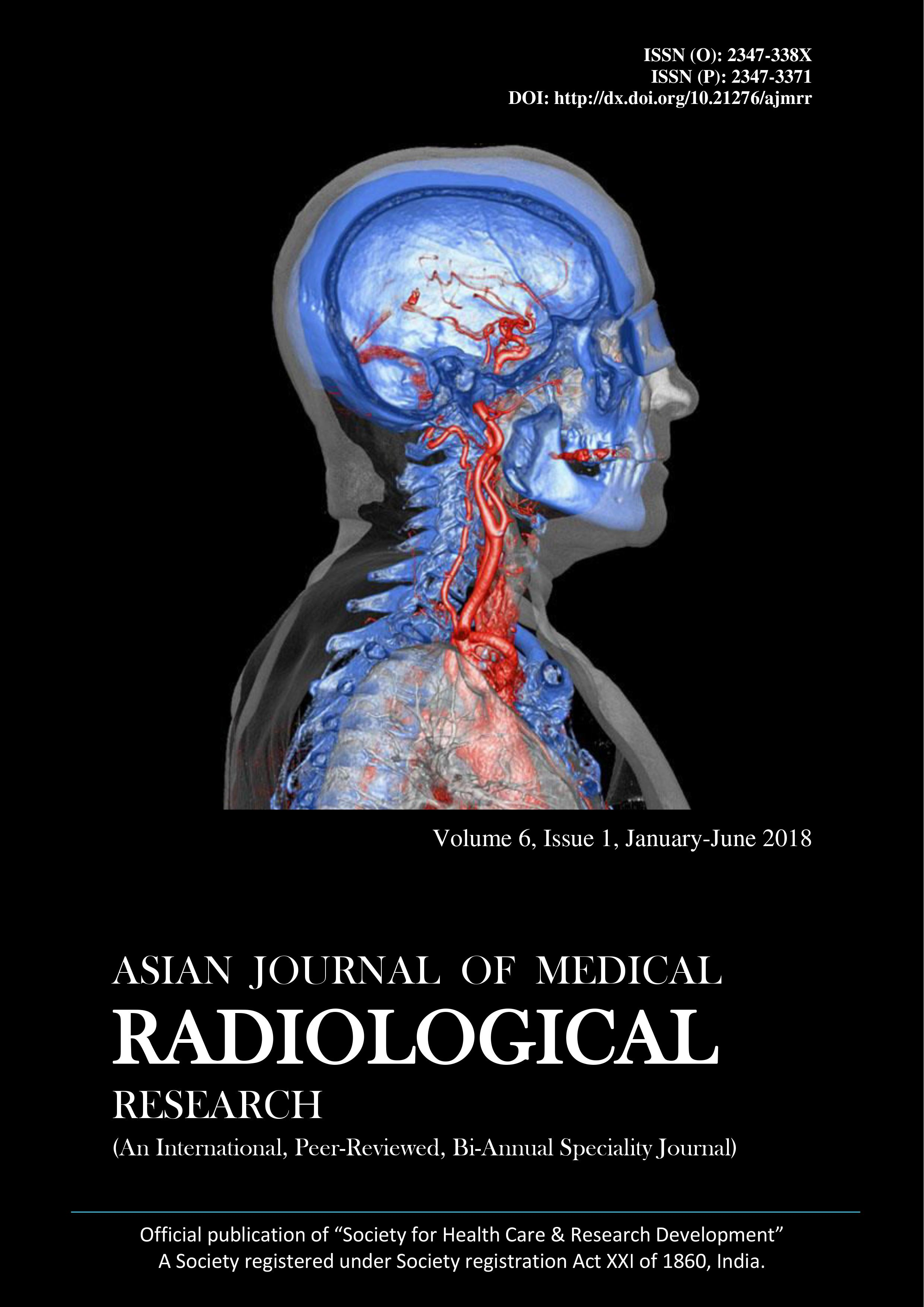 Asian Journal Of Medical Radiological Research